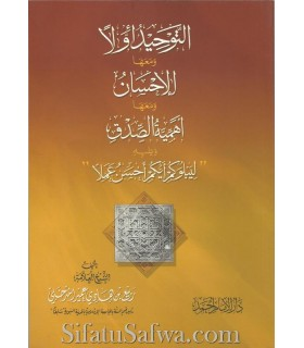 4 risala de cheikh Rabee' : Tawhid, Ikhlaas, Véracité...