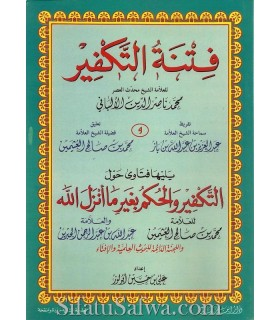 La Fitna du Takfir par Al-Albani + Bonus très important
