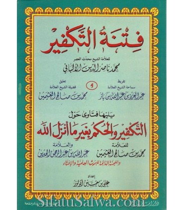 Fitna of Takfir by Al-Albani + very important Bonus